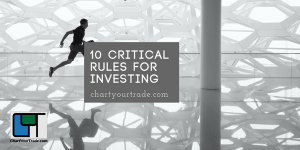 10 critical rules for investing