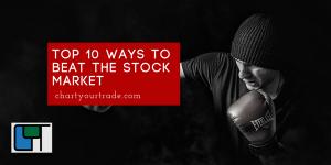 10 ways to beat the stock market