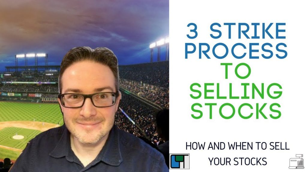 3 strike process to selling stocks